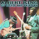 in session - albert king, stevie ray vaughan