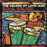 the colors of latin jazz: soul sauce! - v.a