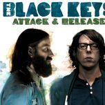 attack & release (bonus track) - the black keys