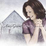 legacy...hymns & faith - amy grant