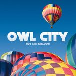 hot air balloon (single) - owl city