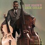 jazz cello - ray brown