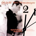 jazz 'round midnight - quincy jones