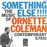 the music of ornette coleman: something else!!! - ornette coleman
