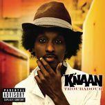 troubadour (bonus track) - k'naan