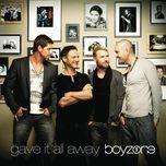 gave it all away (single) - boyzone