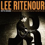 rit's house - lee ritenour