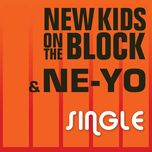 single (single) - ne-yo, new kids on the block
