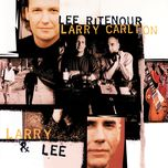 larry & lee - larry carlton, lee ritenour
