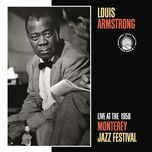 live at the 1958 monterey jazz festival - louis armstrong