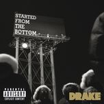 started from the bottom (explicit single) - drake