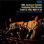 that's the way it is - milt jackson