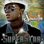 superstar - javaughn
