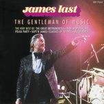the gentleman of music - the best of james last - james last, james last and his orchestra