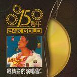 15 anniversary wang fei zui jing cai de yan chang - faye wong (vuong phi)