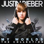 my worlds - the collection - justin bieber