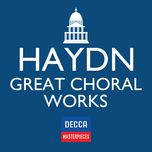 decca masterpieces: haydn great choral works - v.a