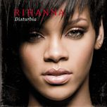 disturbia (japan digital single) - rihanna