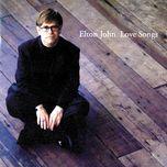 love songs - elton john