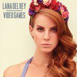 video games (single) - lana del rey