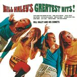 bill haley's greatest hits - bill haley & his comets