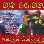 old school salsa classics (vol. 2) - v.a