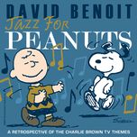 jazz for peanuts - a retrospective of the charlie brown television themes - david benoit, v.a