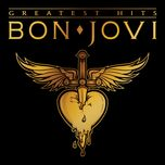 bon jovi greatest hits - bon jovi