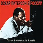 oscar peterson in russia - oscar peterson