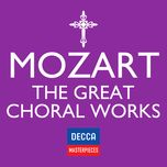 decca masterpieces: mozart - the great choral works - v.a