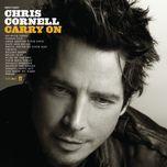 carry on - chris cornell