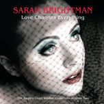 love changes everything - the andrew lloyd webber collection (vol. 2) - sarah brightman