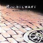gasoline alley - rod stewart