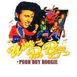 poor boy boogie - the willie & the poor boys anthology - willie and the poor boys