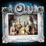aqua: greatest hits (special edition bonus track) - aqua