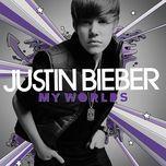my worlds - justin bieber