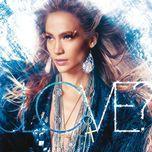 love? (deluxe edition) - jennifer lopez