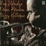 jazz maturity - roy eldridge, oscar peterson, dizzy gillespie
