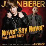 never say never (single) - justin bieber, jaden smith