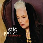 the dreamer - etta james
