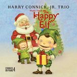 music from the happy elf - harry connick, jr. trio - harry connick jr