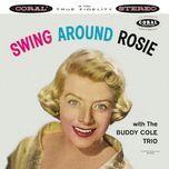swing around rosie - rosemary clooney