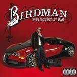 priceless (deluxe edition) - birdman