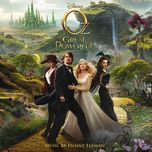 oz the great and powerful (original motion picture soundtrack) - danny elfman