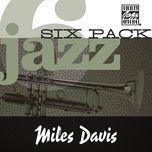 jazz six pack - miles davis