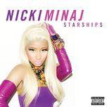 starships (explicit single) - nicki minaj