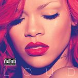 loud (explicit) - rihanna