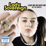love me or hate me (single) - lady sovereign
