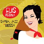 samba, jazz & bossa - elis regina