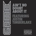 ain't no doubt about it (explicit single) - game, justin timberlake